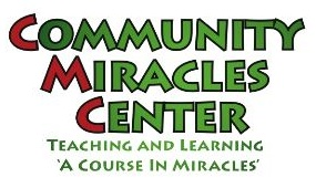 Community Miracles Center ~ Teaching and Learning 'A Course in Miracles'